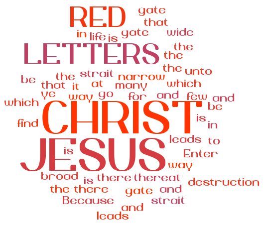 Matthew_7_13t20_Red_Letters_16_Narrow_Gate_Of_Salvation_Riverview_CVR_